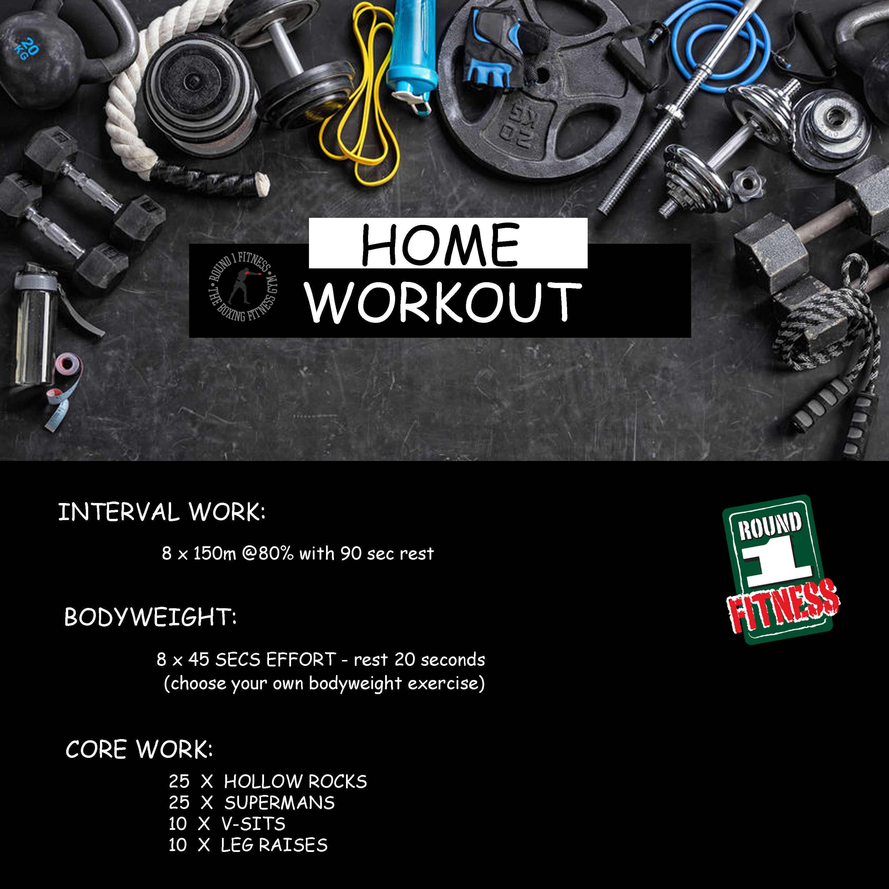 Home Workout:  Saturday May 9th