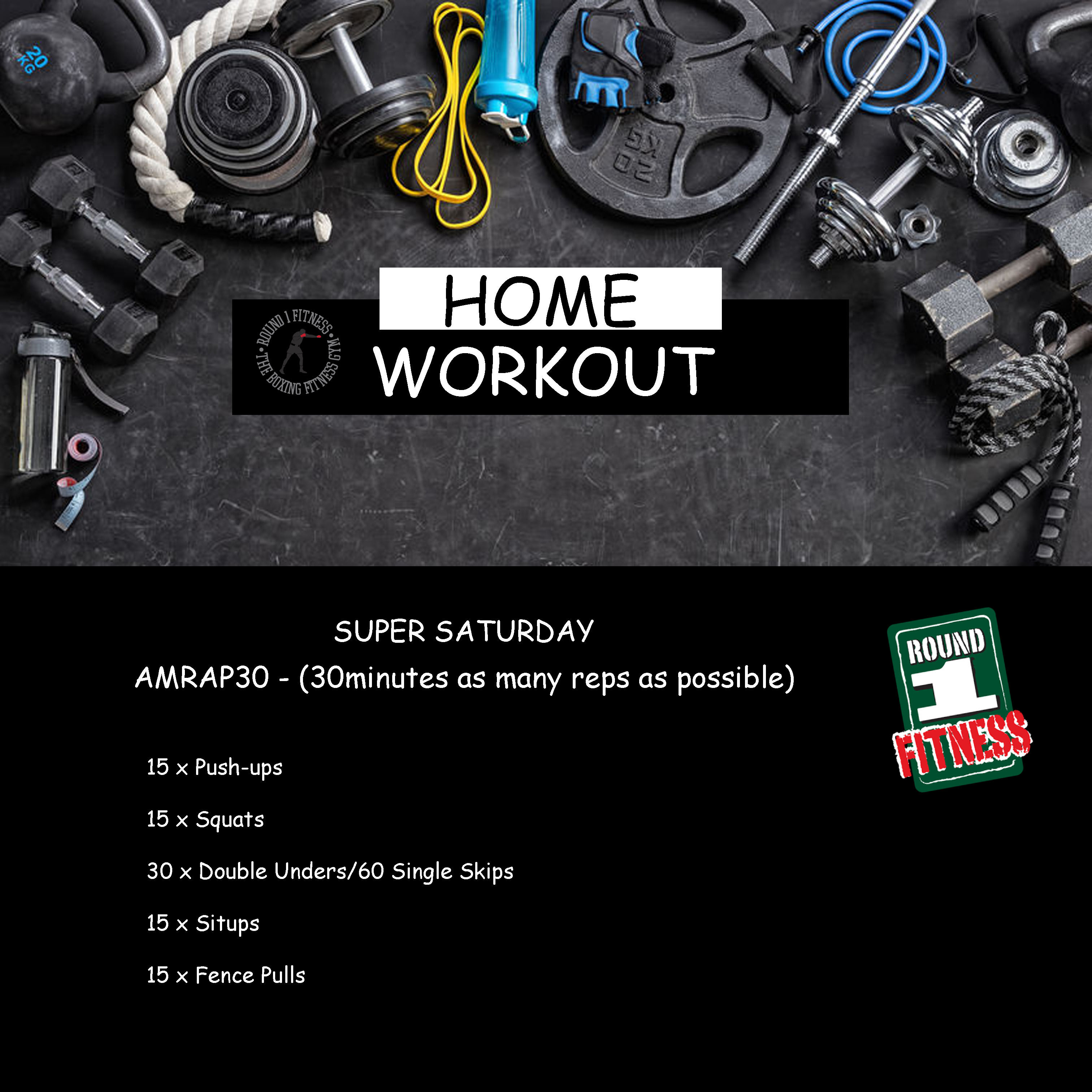 Home Workout:  Saturday, May 16th