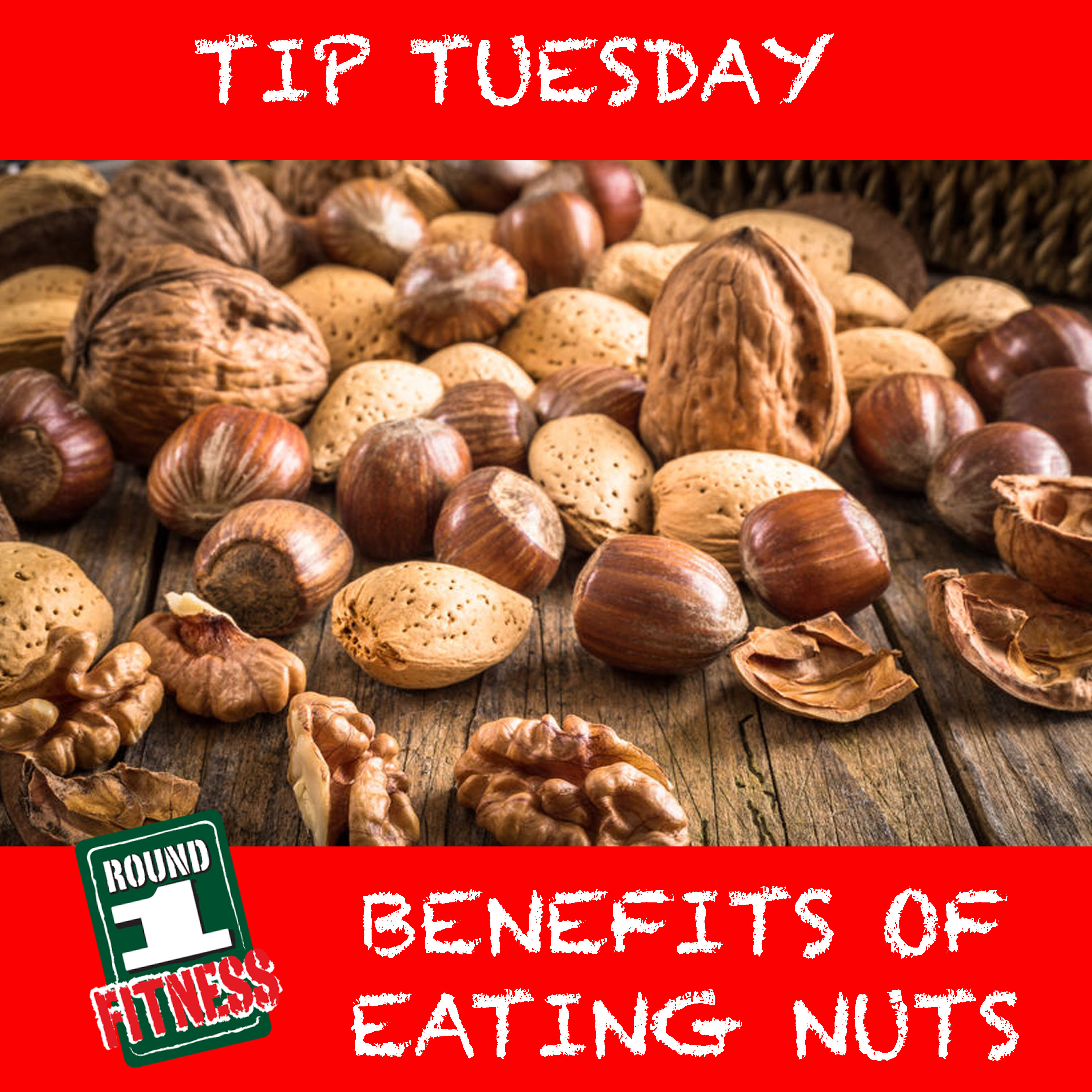 BENEFITS OF EATING NUTS!
