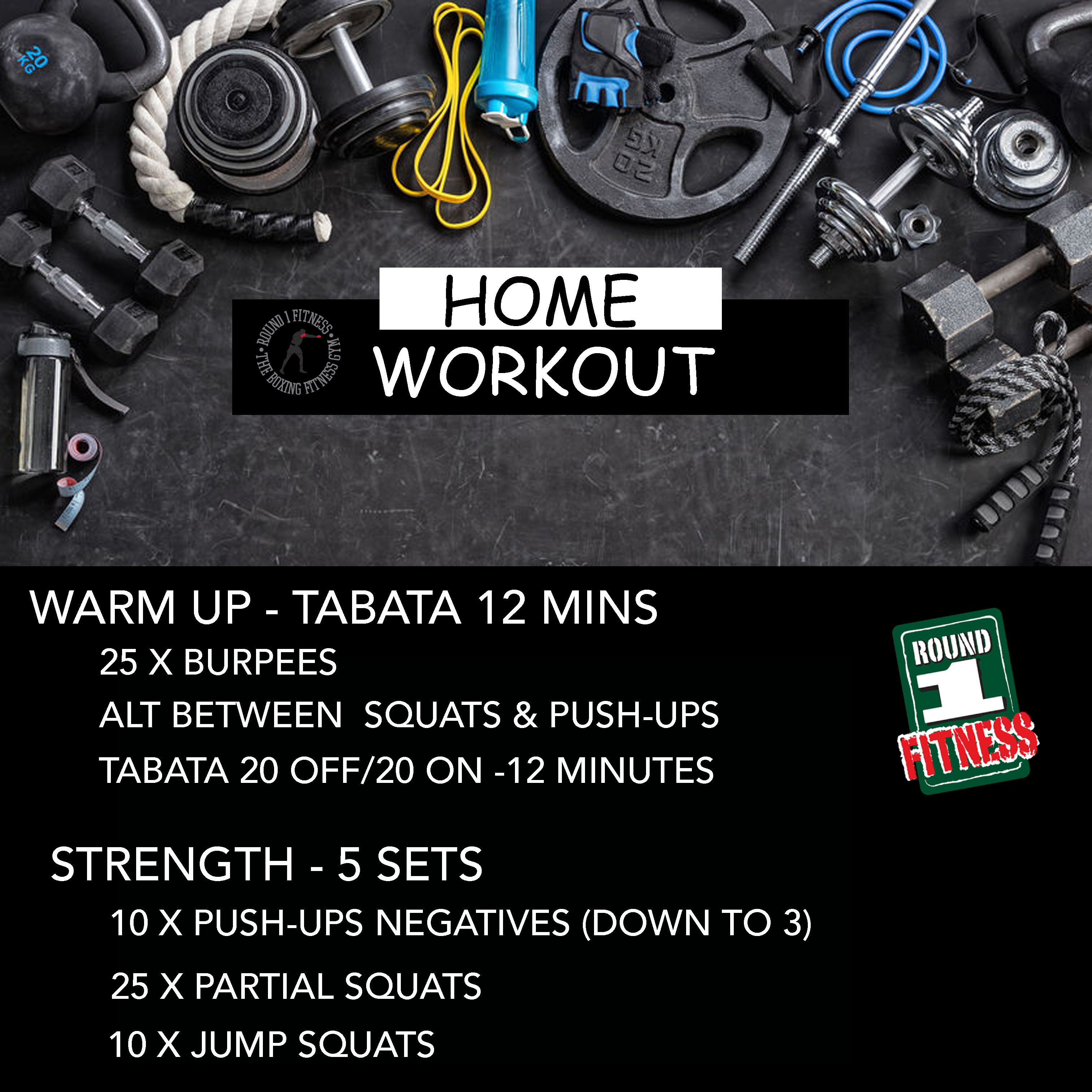 COVID Lockdown#4 – Round 1 @ Home – Workout 1, June 30th 2021